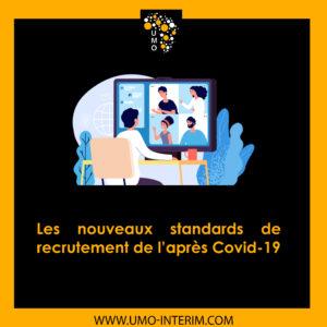Les nouveaux standards de recrutement de l'après Covid-19
