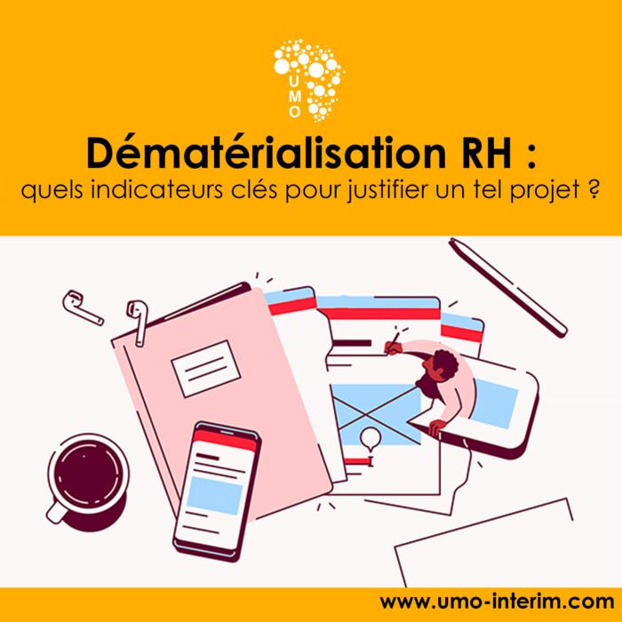 Dématérialisation RH : quels indicateurs clés pour justifier un tel projet ?